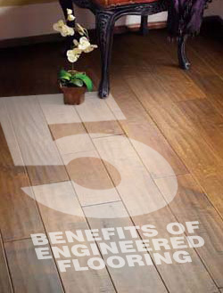 5 Advantages of Engineered flooring