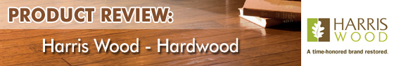 Harris Hardwood Flooring - Hardwood Product Review