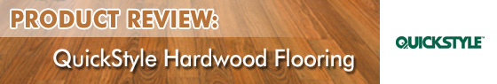 Quickstyle Hardwood Flooring Product Review